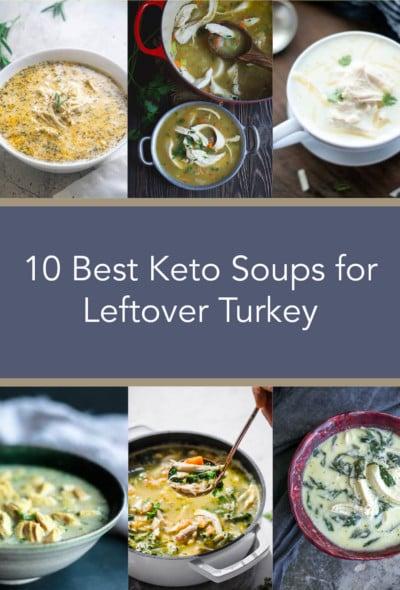 10 Best Keto Soups Using Leftover Turkey