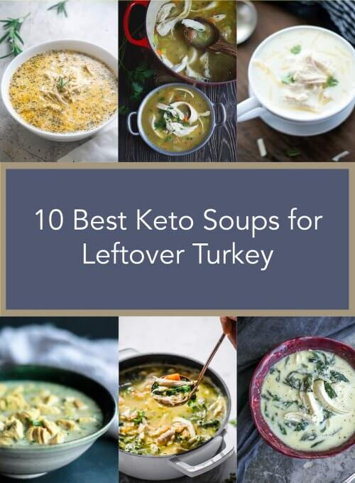 10 Best Keto Soups Using Leftover Turkey