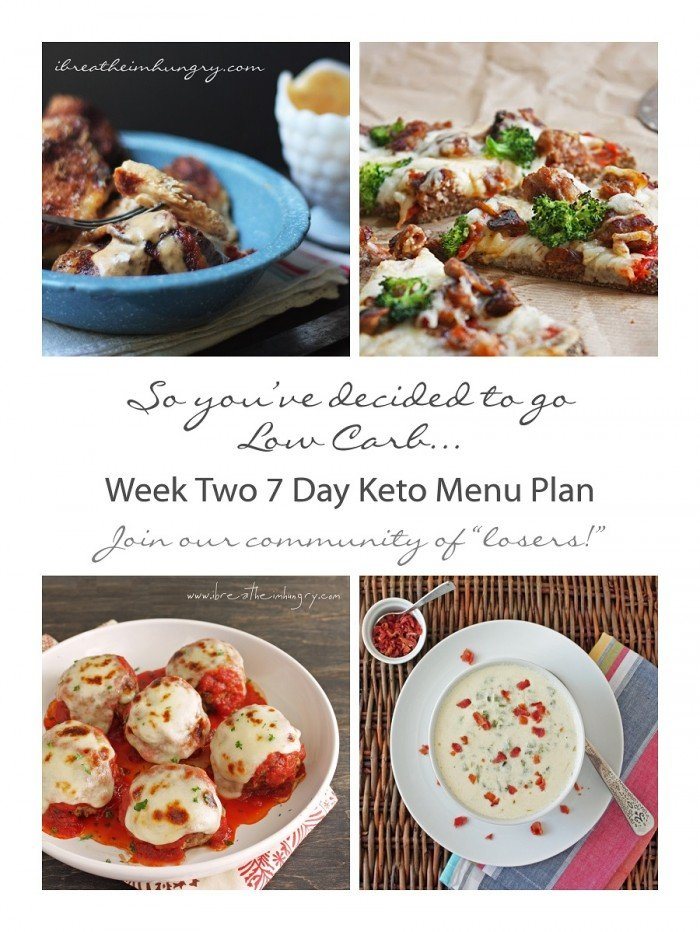 Week Two Keto Low Carb 7 Day Meal Plan And Progress I Breathe I M Hungry