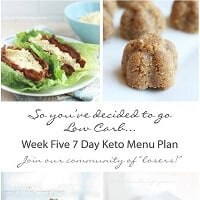 Week Five Keto (Low Carb) 7 Day Menu Plan