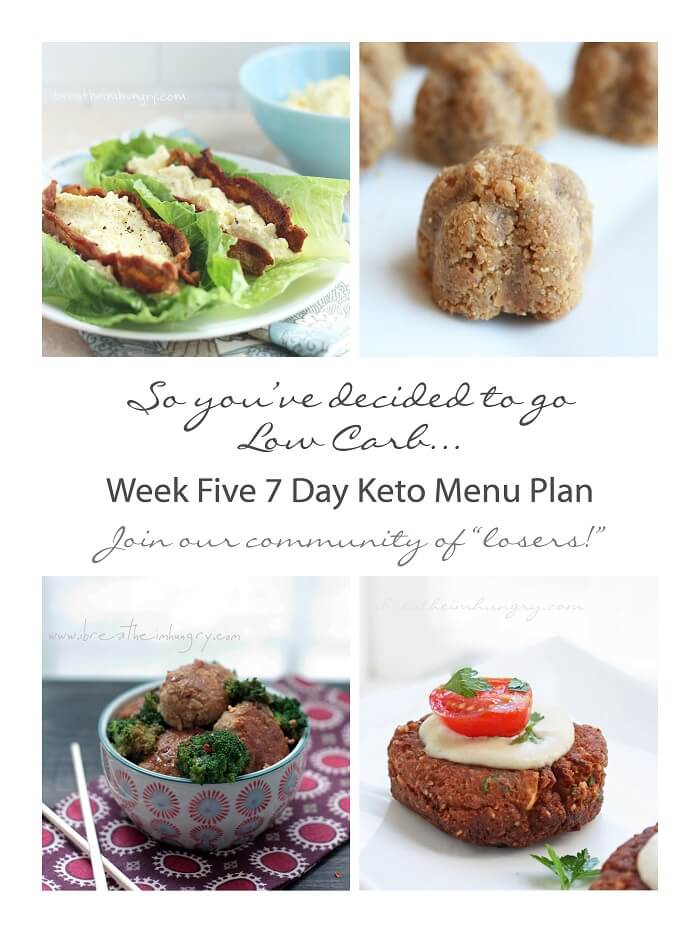 Week Five Keto (Low Carb) 7 Day Menu Plan | I Breathe I'm ...