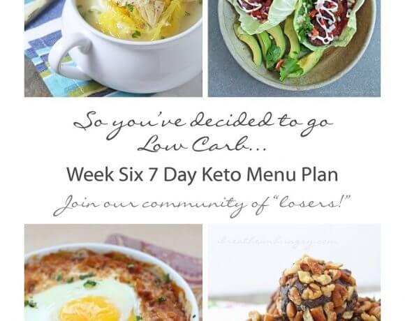 Week Six 7 Day Keto Menu Plan