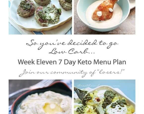 Week Eleven 7 Day Keto Menu Plan