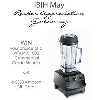 IBIH May VITAMIX Giveaway!!!!