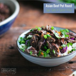 Asian Beef Pot Roast – Low Carb & Paleo