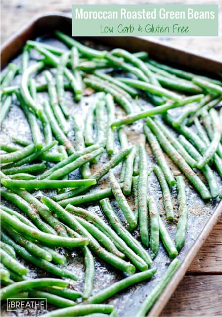 Give green beans another chance with these Moroccan Spiced Roasted Green Beans! Keto, Atkins, Paleo and Whole 30 approved!
