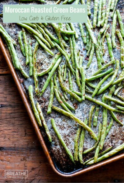 Give green beans another chance with these DELICIOUS Moroccan Spiced Roasted Green Beans! Keto, Atkins, Paleo and Whole 30 approved!