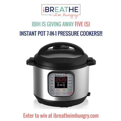 Enter to win one of FIVE Instant Pots at ibreatheimhungry.com!