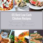 A collection of the 65 Best Low Carb Chicken Recipes from Mellissa Sevigny of I Breathe Im Hungry