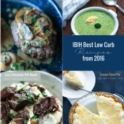 A collection of I Breathe Im Hungry's best low carb recipes from 2016 by Mellissa Sevigny