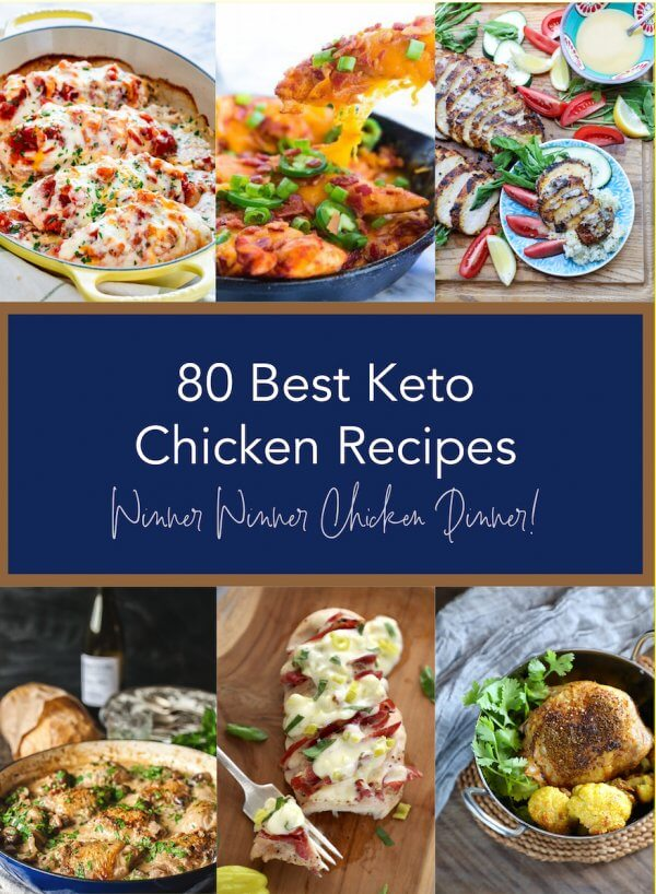 80 Best Keto Chicken Recipes