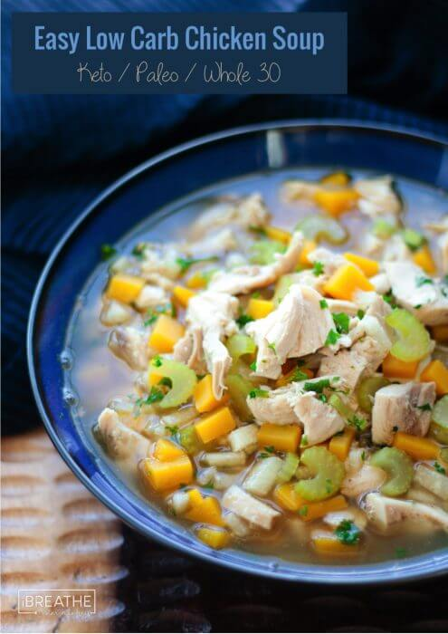 Easy Low Carb Chicken Soup Whole 30 I Breathe I M Hungry