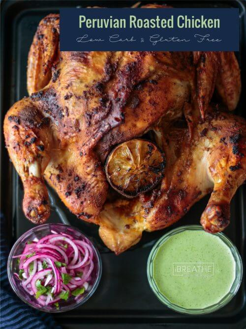 This Peruvian Roasted Chicken & Green Sauce is easy and delicious! Keto, Atkins, Gluten Free