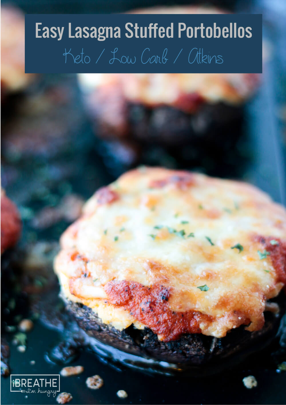 These Easy Keto Lasagna Stuffed Portobellos will be requested over an over again! Low Carb, Atkins, Gluten Free