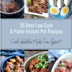 35 Best Low Carb & Paleo Instant Pot Recipes