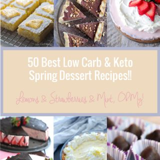 A collection of the best keto spring dessert recipes from Mellissa Sevigny of I Breathe Im Hungry