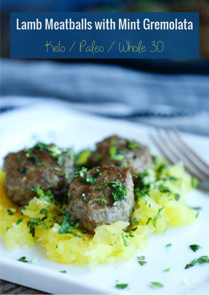 Flavorful lamb meatballs with mint gremolata are super healthy and perfect for spring!
