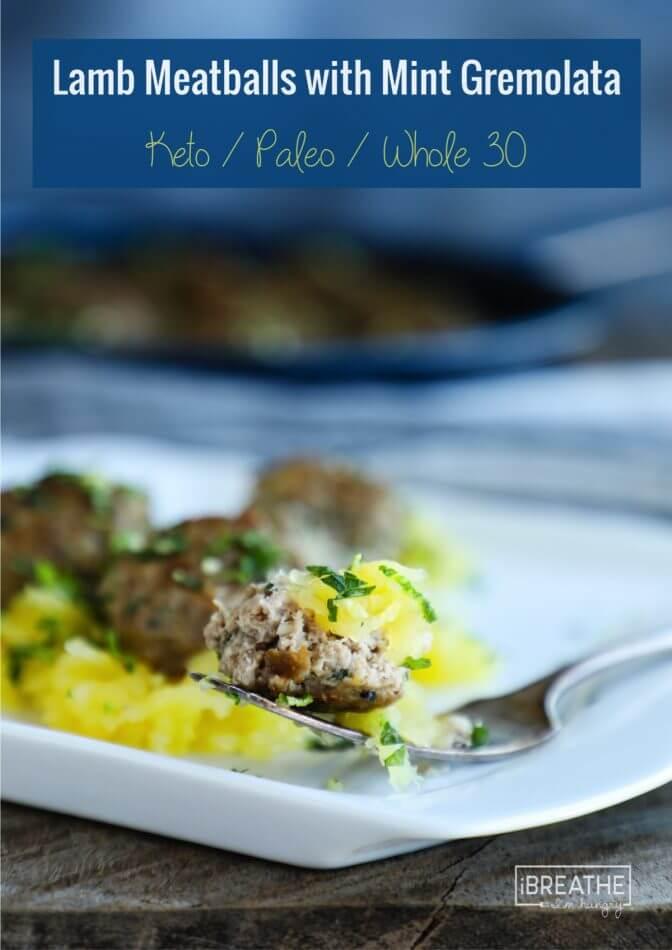 Tender lamb meatballs with mint gremolata and spaghetti squash