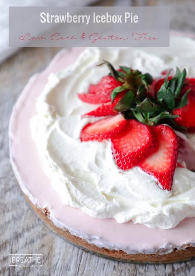 Keto Strawberry Icebox Pie is perfect for spring!