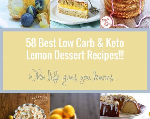 58 Best Keto Lemon Dessert Recipes – Low Carb