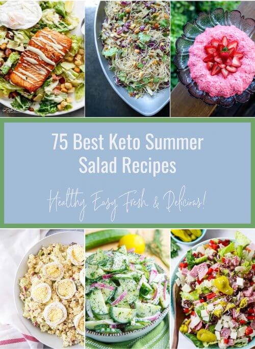 75 Best Keto Summer Salads