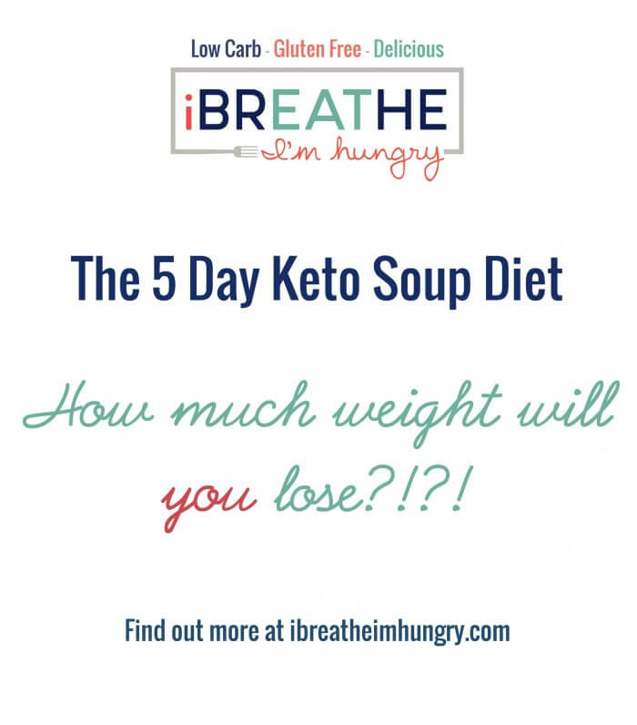 Detox and lose weight fast with this free keto soup diet plan from I Breathe I'm Hungry!