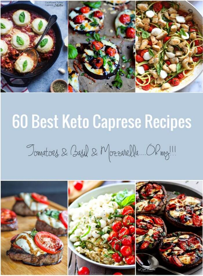 An epic collection of Keto Caprese Recipes that are healthy and delicious! Low carb, atkins, gluten free