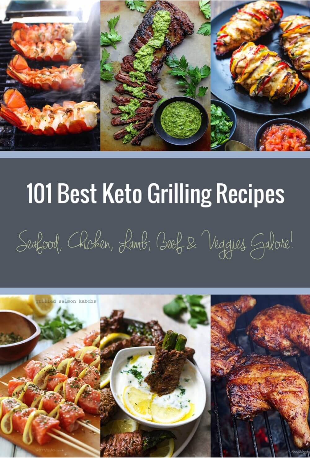 101 Best Keto Grilling Recipes - low carb grilling recipes to keep your kitchen cool!