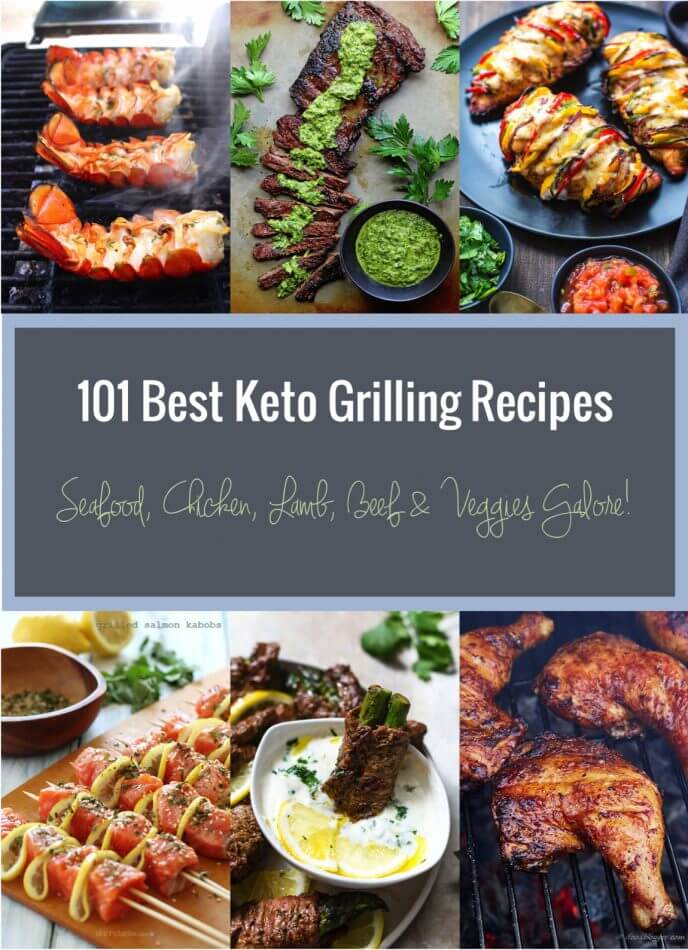 101 Best Keto Grilling Recipes – Low Carb