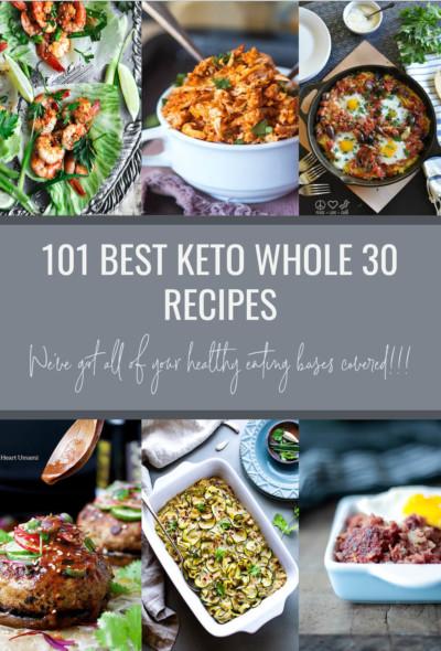 101 Best Keto Whole 30 Recipes