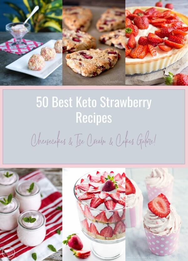 50 Best Keto Strawberry Recipes
