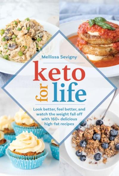 Keto for Life by Mellissa Sevigny
