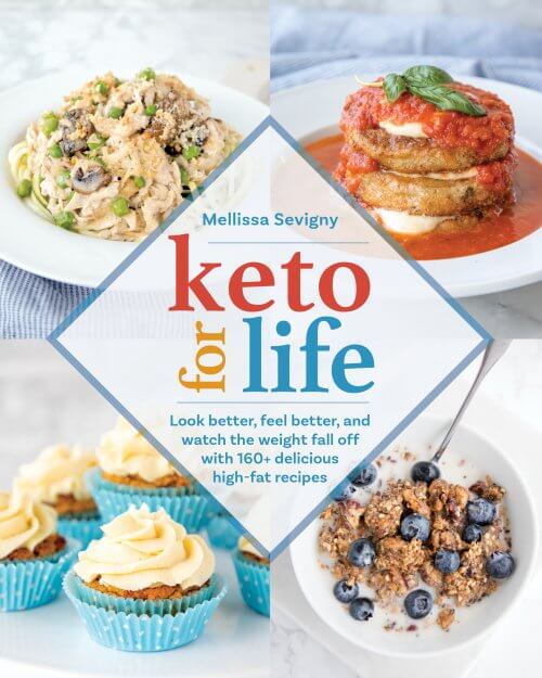 Keto for Life by Mellissa Sevigny