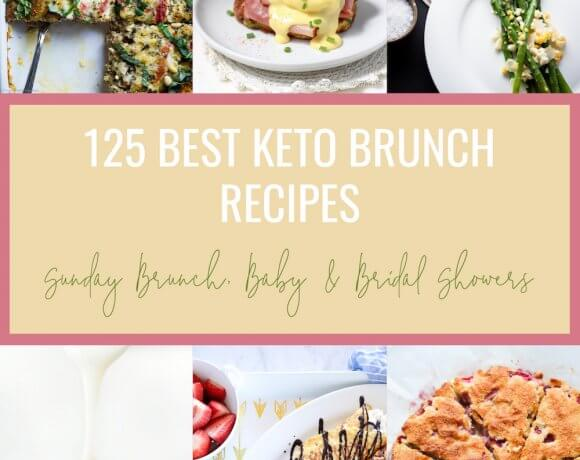 125 Best Keto Brunch Recipes – Low Carb