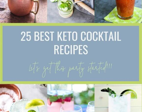 25 Best Keto Cocktail Recipes
