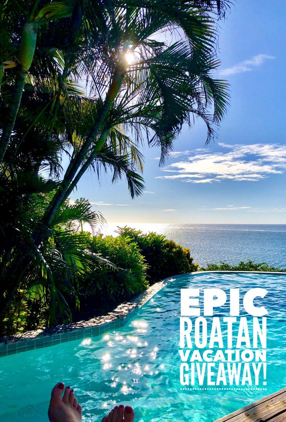 Epic Roatan Vacation Giveaway