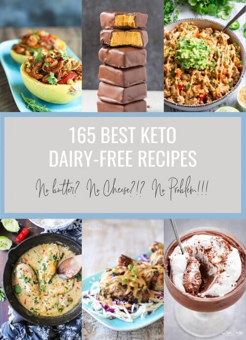 165 Best Keto Dairy Free Recipes