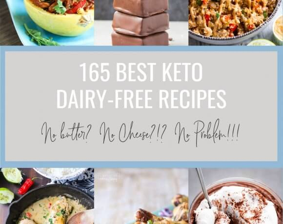 165 Best Keto Dairy Free Recipes – Low Carb