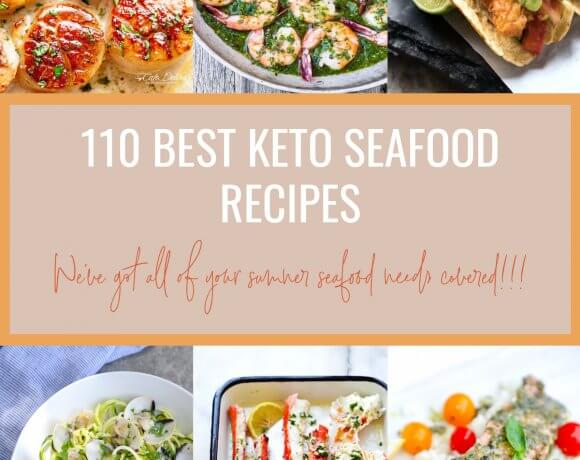 110 Best Keto Seafood Recipes – Low Carb