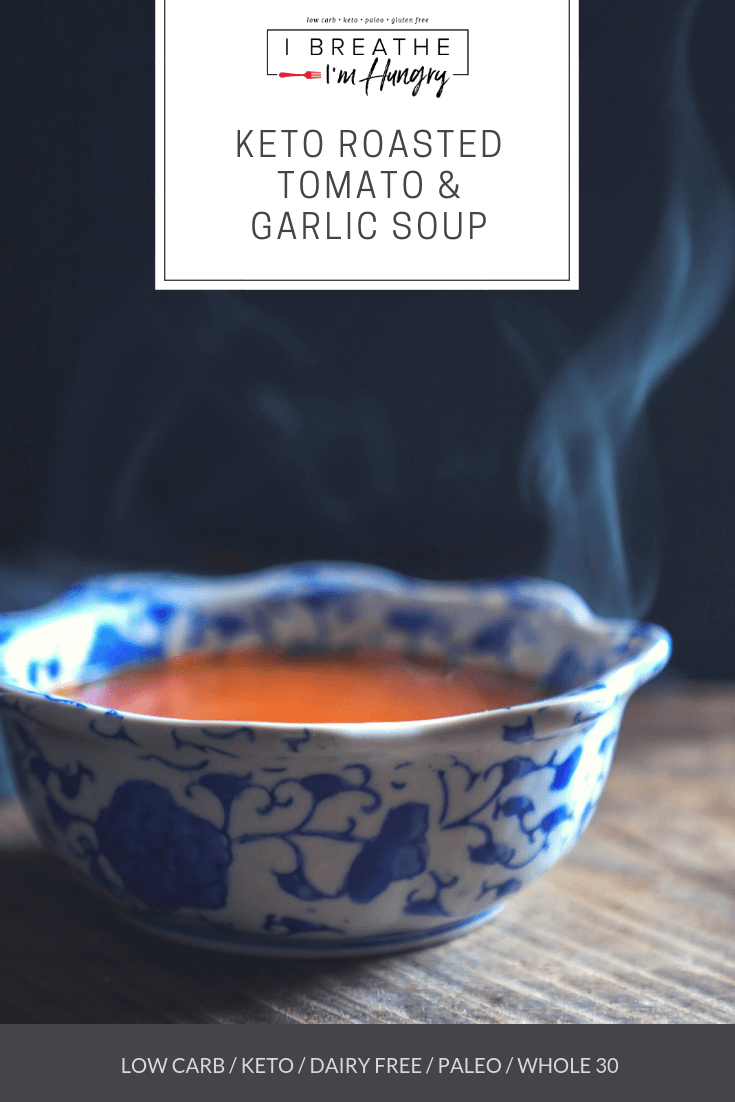 This keto roasted tomato & garlic soup is light on calories and big on flavor.  Dairy free, Paleo and even Whole 30 compliant, this low carb tomato soup can be enjoyed guilt free all year long!