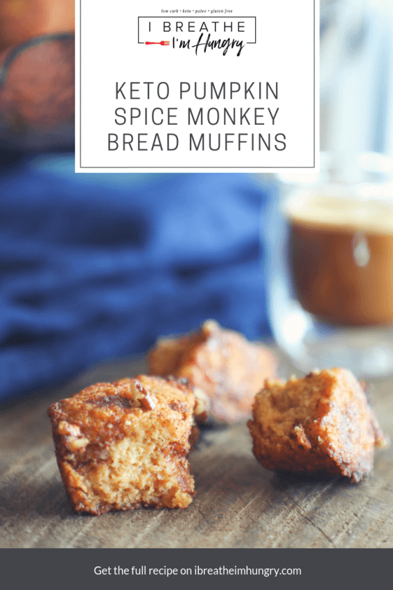 keto pumpkin spice monkey bread muffins with text overlay