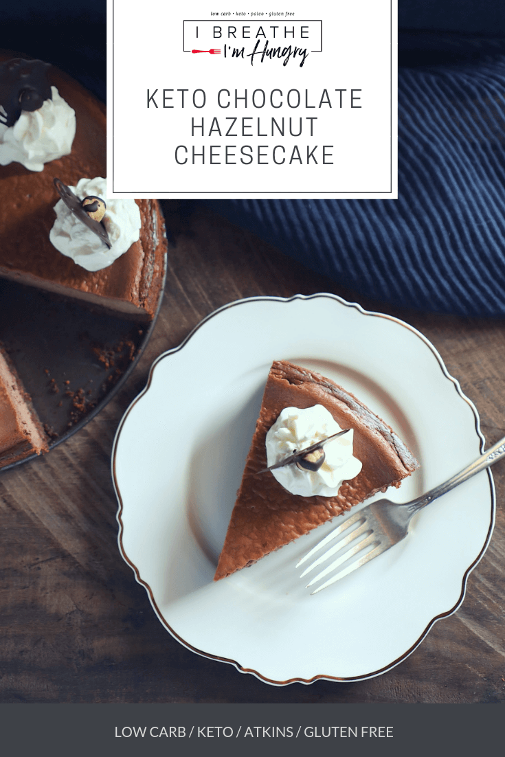 This decadent keto chocolate hazelnut cheesecake has all the flavors of your favorite Nutella spread, without the sugar! Low carb, gluten free, and Atkins friendly too! #cheesecake #keto #nutella