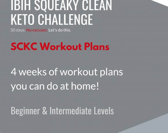 SCKC Workout Plans for the Squeaky Clean Keto Challenge