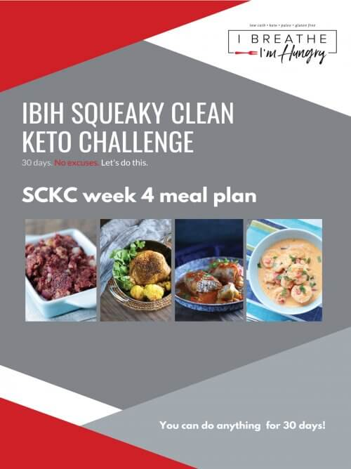 Week 4 Squeaky Clean Keto Challenge Meal Plan
