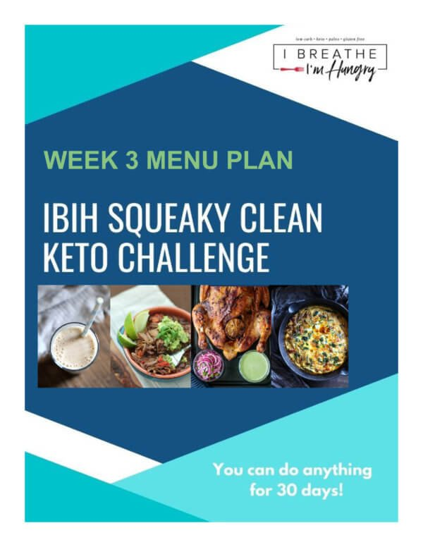 Week 3 Squeaky Clean Keto Meal Plan – SCKC