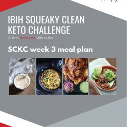 Week 3 Squeaky Clean Keto Challenge Meal Plan SCKC