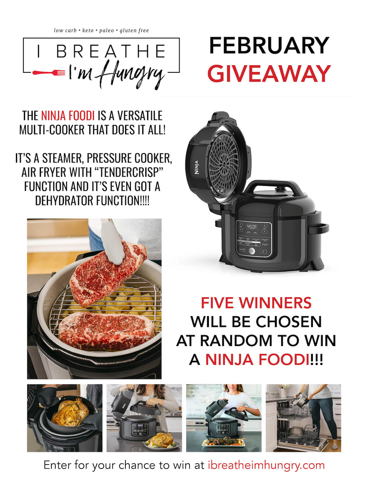 This month IBIH is giving away FIVE Ninja Foodi Multi-cookers - an amazing appliance that boasts a steamer, pressure cooker, air fryer, and even dehydrator function! Homemade keto beef jerky anyone??? Enter daily to increase your chances of winning!!