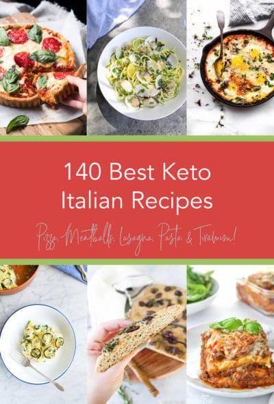 140 Best Keto Italian Recipes