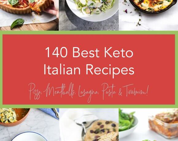 140 Best Keto Italian Recipes