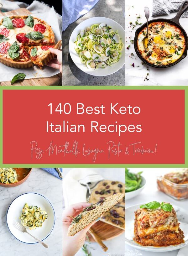 140 Best Keto Italian Recipes – Low Carb